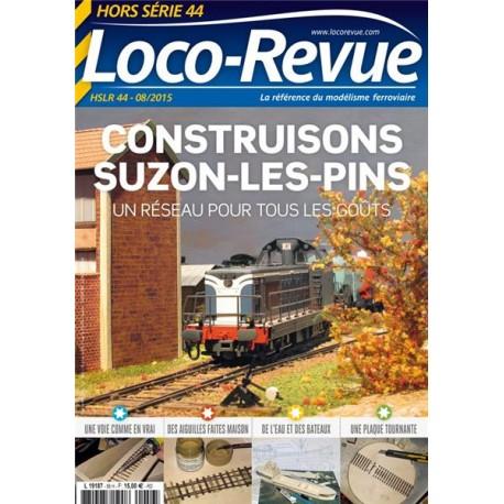 HSLR44 (07/2015) : Construisons Suzon les Pins
