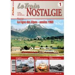 Voyage - La ligne des Alpes - Années 1960 - Le Train Nostalgie