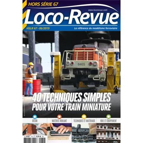 HSLR67 (06/2019) : 40 techniques simples pour votre train miniature