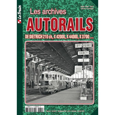 Les archives Autorail : De Dietrich, X42000, X44000, X3700...